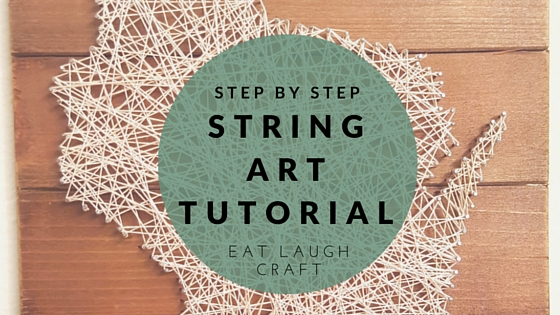 string art eat laugh craft a healthy living blog. Black Bedroom Furniture Sets. Home Design Ideas